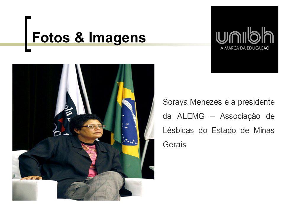 Fotos & Imagens Lorem ipsum dolor sis Soraya Menezes é a presidente da ALEMG – Associação de Lésbicas do Estado de Minas Gerais
