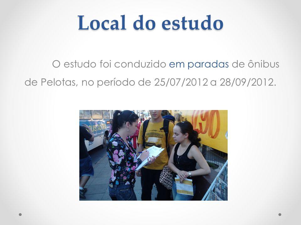 Local do estudo O estudo foi conduzido em paradas de ônibus de Pelotas, no período de 25/07/2012 a 28/09/2012.