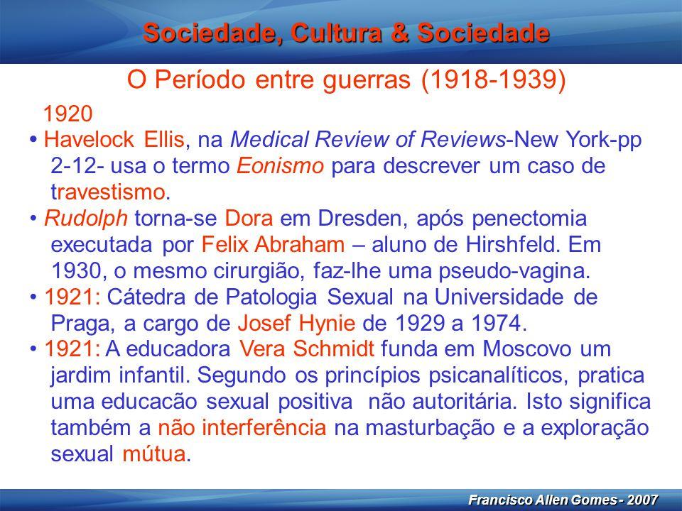 29 Francisco Allen Gomes - 2007 Sociedade, Cultura & Sexualidade: o século XX • 1984: Educação sexual e aborto – PCP- Zita Seabra.