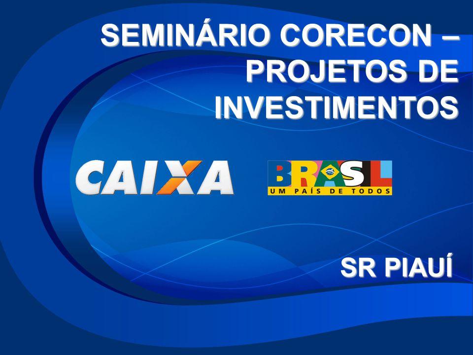 SEMINÁRIO CORECON – PROJETOS DE INVESTIMENTOS SR PIAUÍ