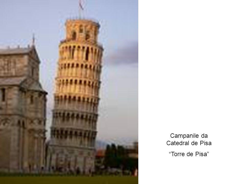 """Campanile da Catedral de Pisa """"Torre de Pisa"""""""