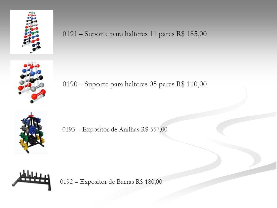 0191 – Suporte para halteres 11 pares R$ 185,00 0190 – Suporte para halteres 05 pares R$ 110,00 0193 – Expositor de Anilhas R$ 557,00 0192 – Expositor