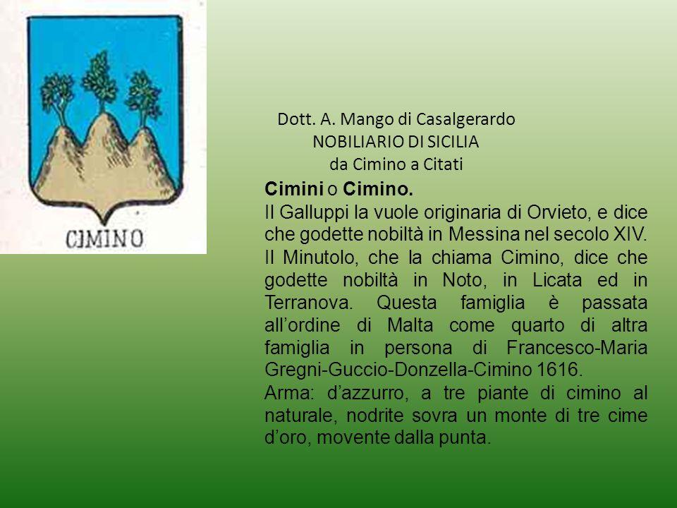 Dott.A. Mango di Casalgerardo NOBILIARIO DI SICILIA da Cimino a Citati Cimini o Cimino.