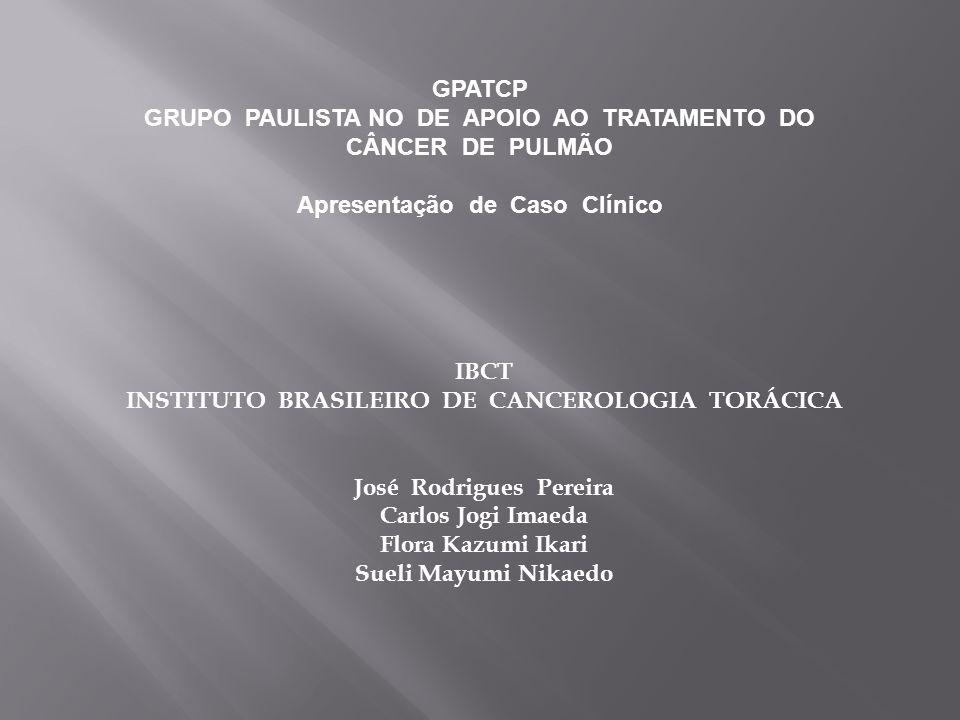 GPATCP GRUPO PAULISTA NO DE APOIO AO TRATAMENTO DO CÂNCER DE PULMÃO Apresentação de Caso Clínico T1a Tumor <= 2 cm T1b Tumor > 2 cm <= 3 cm T2a Tumor > 3 cm <= 5 cm T2b Tumor > 5 cm <= 7 cm T3 Tumor > 7 cm T3 Nódulo tumoral no mesmo lobo (satélite).