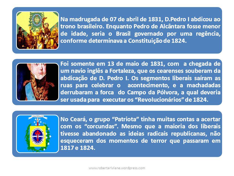 Na madrugada de 07 de abril de 1831, D.Pedro I abdicou ao trono brasileiro. Enquanto Pedro de Alcântara fosse menor de idade, seria o Brasil governado