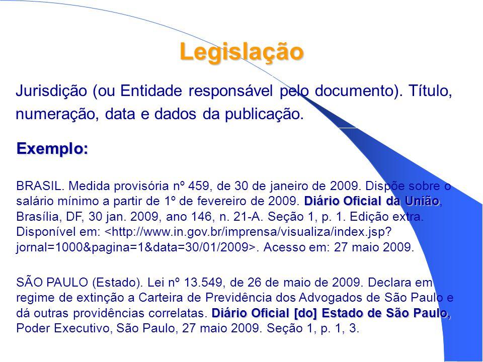 Legislação Exemplo: Diário Oficial da União BRASIL.