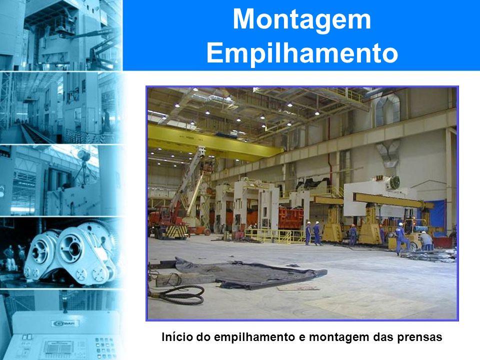 Início do empilhamento e montagem das prensas Montagem Empilhamento
