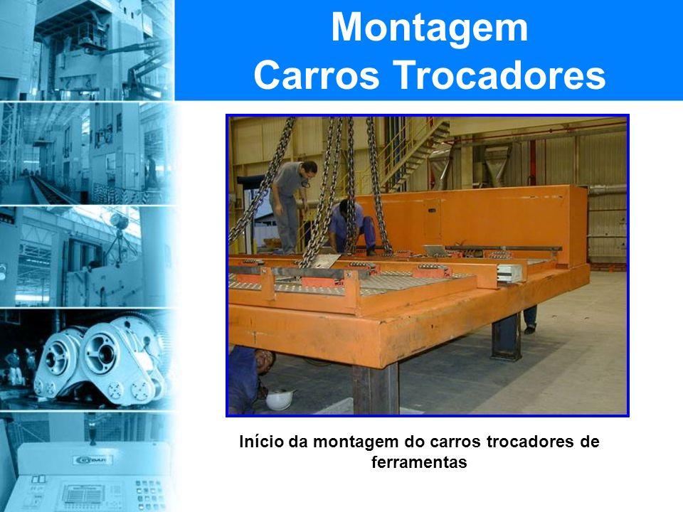 Início da montagem do carros trocadores de ferramentas Montagem Carros Trocadores