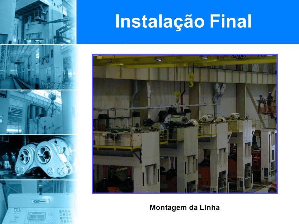 Montagem da Linha Instalação Final