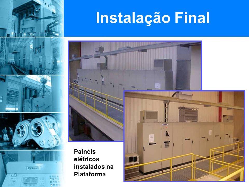 Painéis elétricos instalados na Plataforma Instalação Final