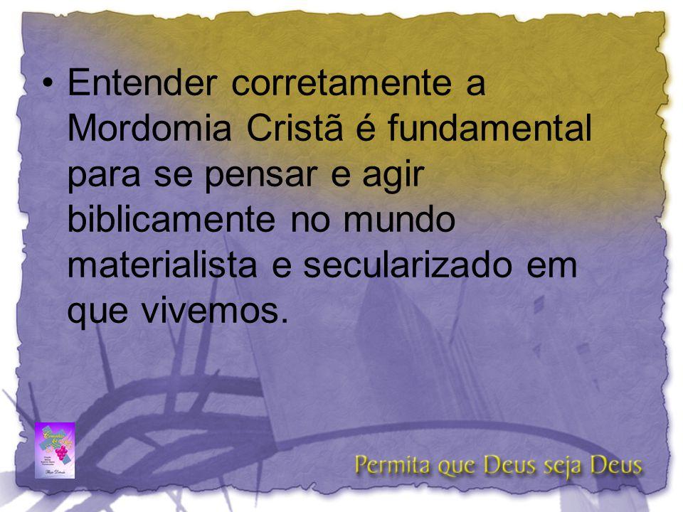 •O ensino e prática da Mordomia Cristã estão fundamentados no processo da entrega diária da vida a Deus.