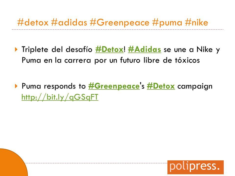 #detox #adidas #Greenpeace #puma #nike  Triplete del desafío #Detox! #Adidas se une a Nike y Puma en la carrera por un futuro libre de tóxicos#Detox#