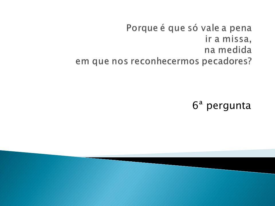 6ª pergunta