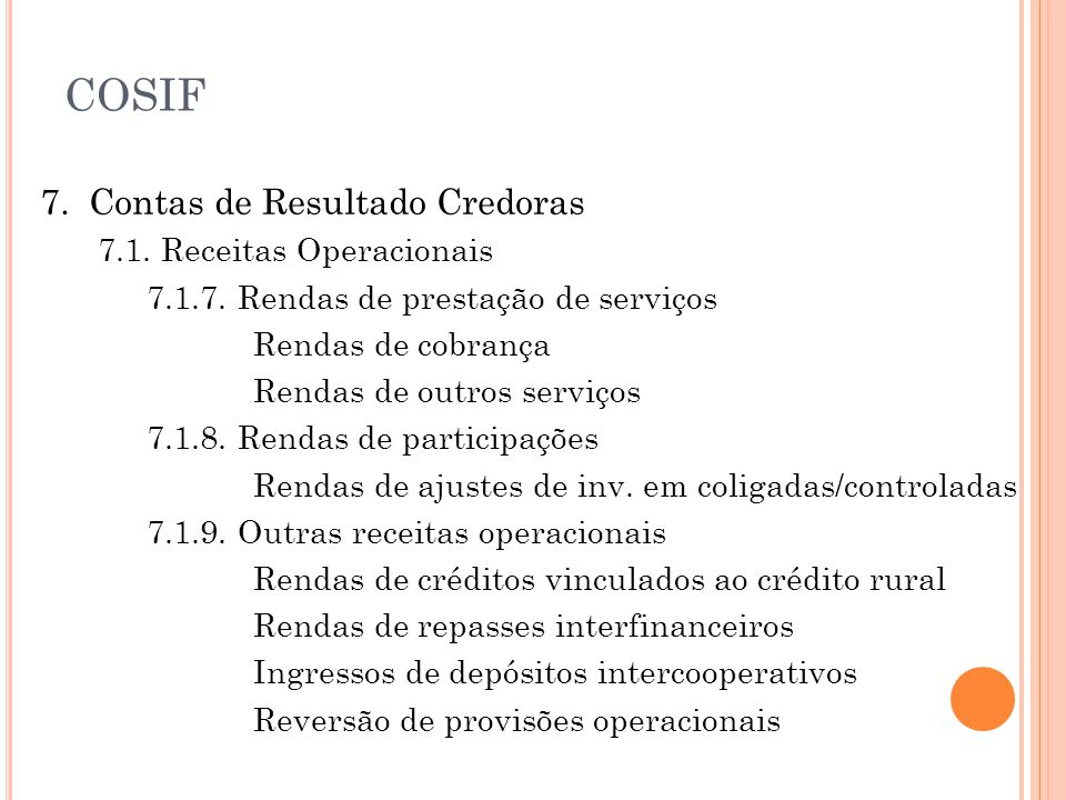 7.Contas de Resultado Credoras 7.1. Receitas Operacionais 7.1.7.