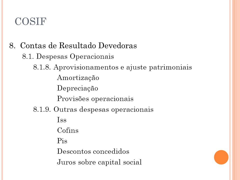 8.Contas de Resultado Devedoras 8.1. Despesas Operacionais 8.1.8.