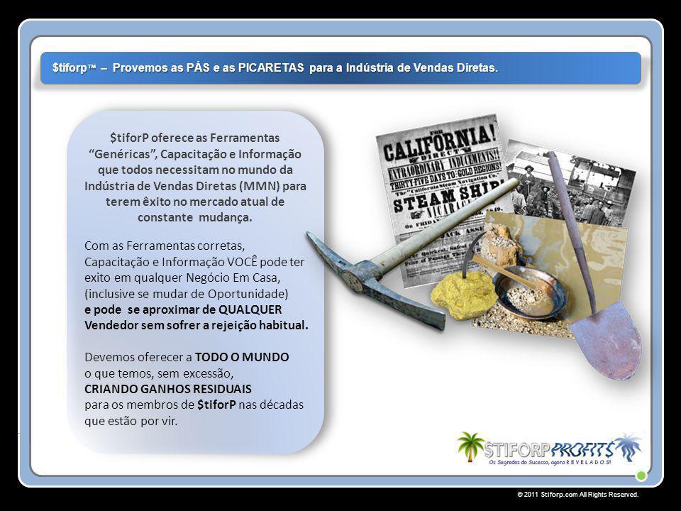 """© 2011 Stiforp.com All Rights Reserved. $tiforP oferece as Ferramentas """"Genéricas"""", Capacitação e Informação que todos necessitam no mundo da Indústri"""