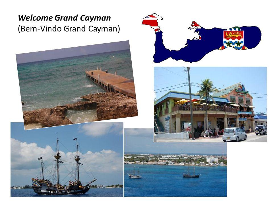 Welcome Grand Cayman (Bem-Vindo Grand Cayman)