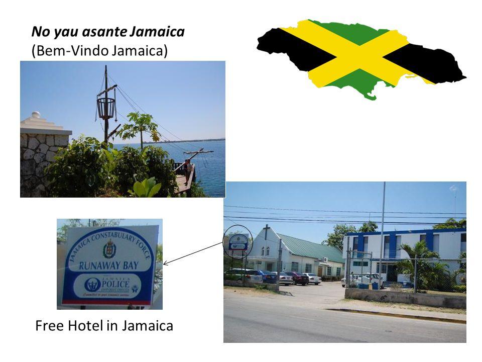 No yau asante Jamaica (Bem-Vindo Jamaica) Free Hotel in Jamaica