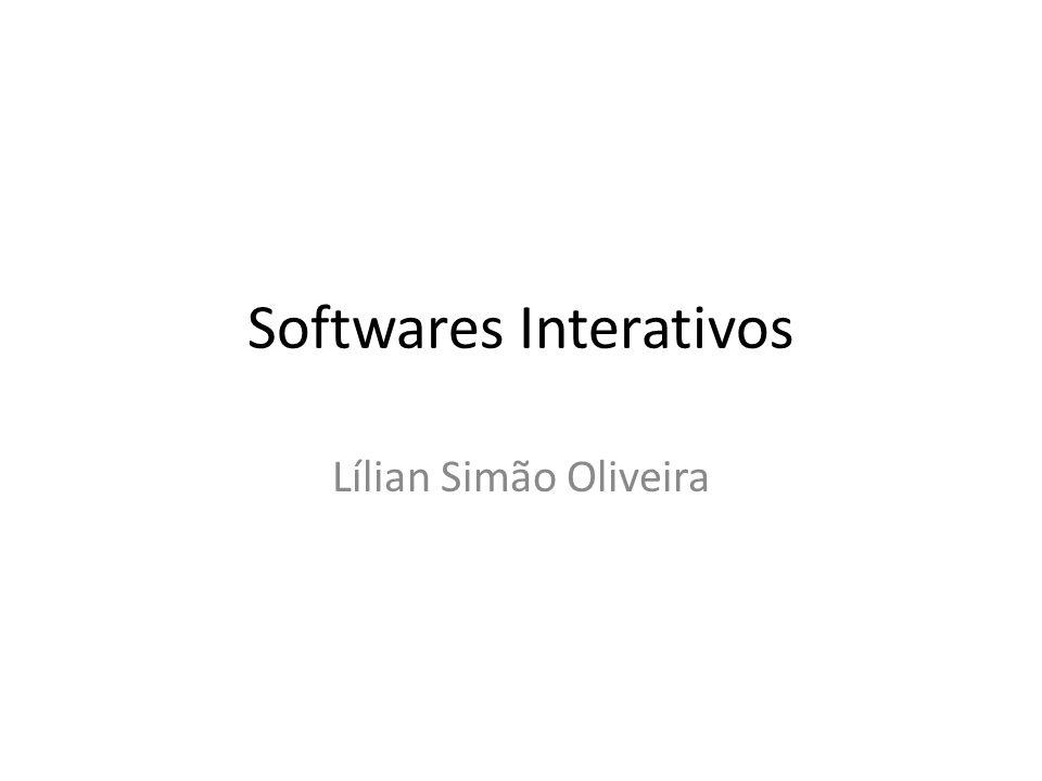 Softwares Interativos Lílian Simão Oliveira