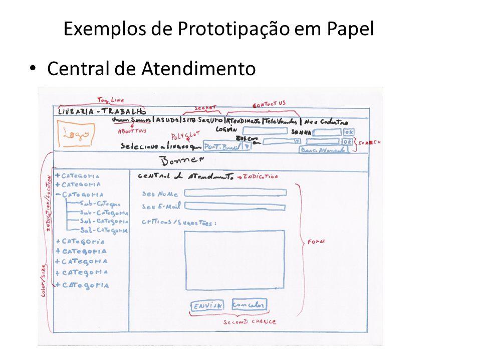 Exemplos de Prototipação em Papel • Central de Atendimento