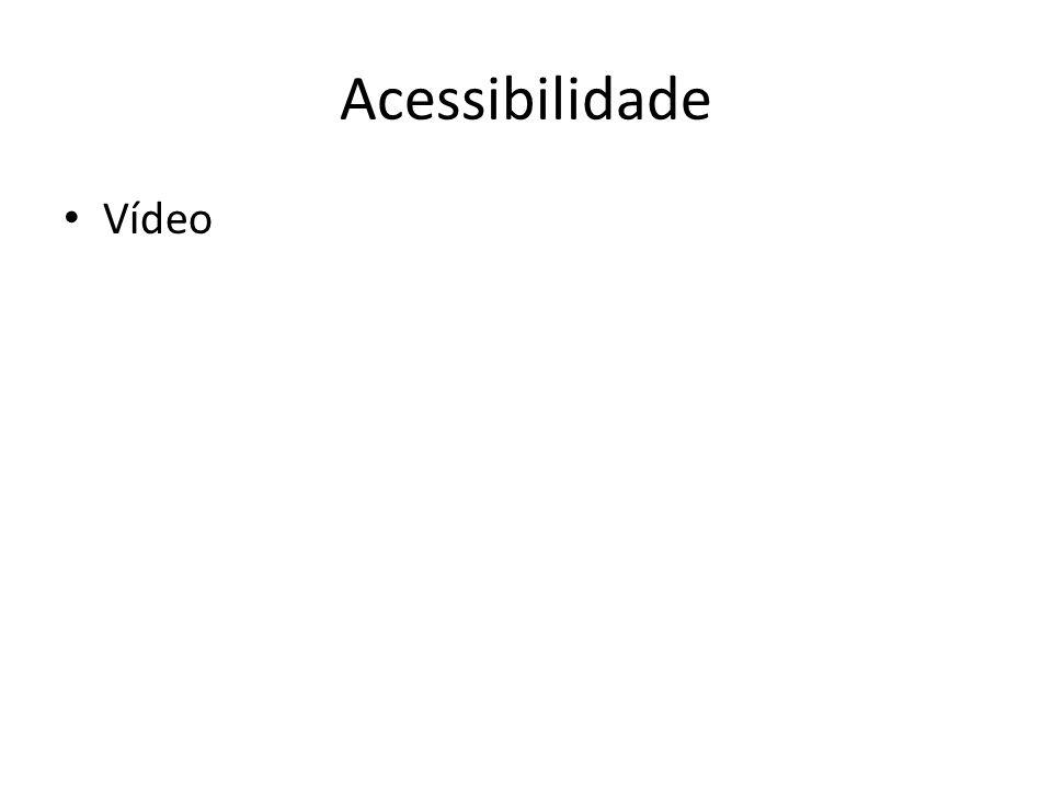 Acessibilidade • Vídeo