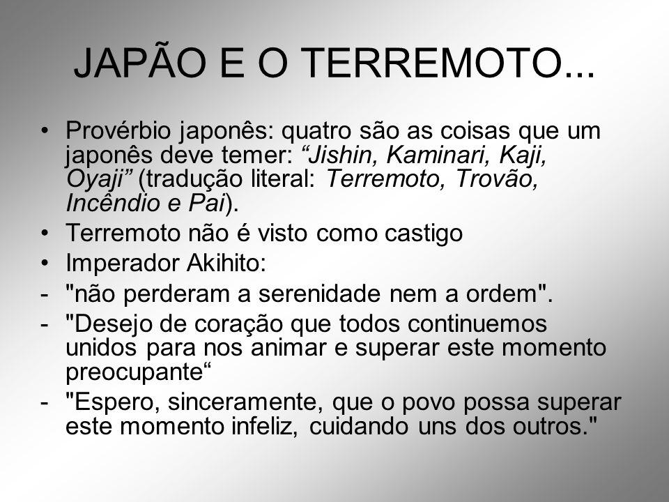JAPÃO E O TERREMOTO...
