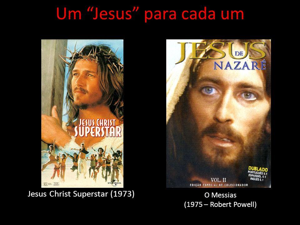 A Última Tentação de Cristo (1988 - Willem Dafoe) Um Jesus para cada um Jesus - A maior história de todos os tempos (1999 – Jeremy Sisto)
