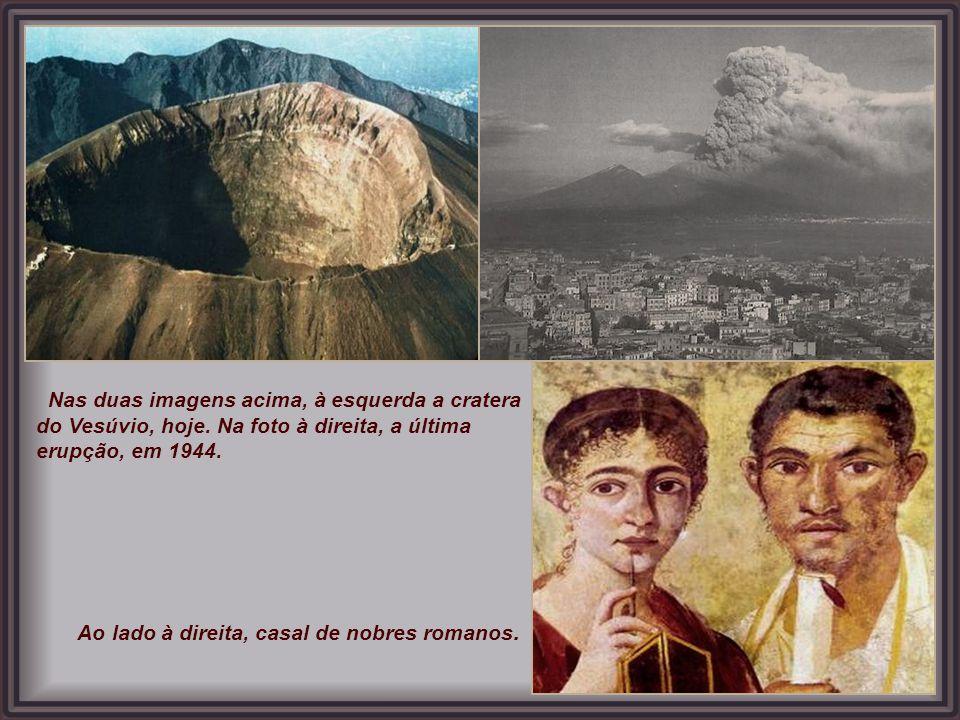 Em agosto do ano 79 d.C., uma erupção do monte Vesúvio escureceu o céu e sepultou a cidade. As únicas crônicas confiáveis do ocorrido foram escritas p