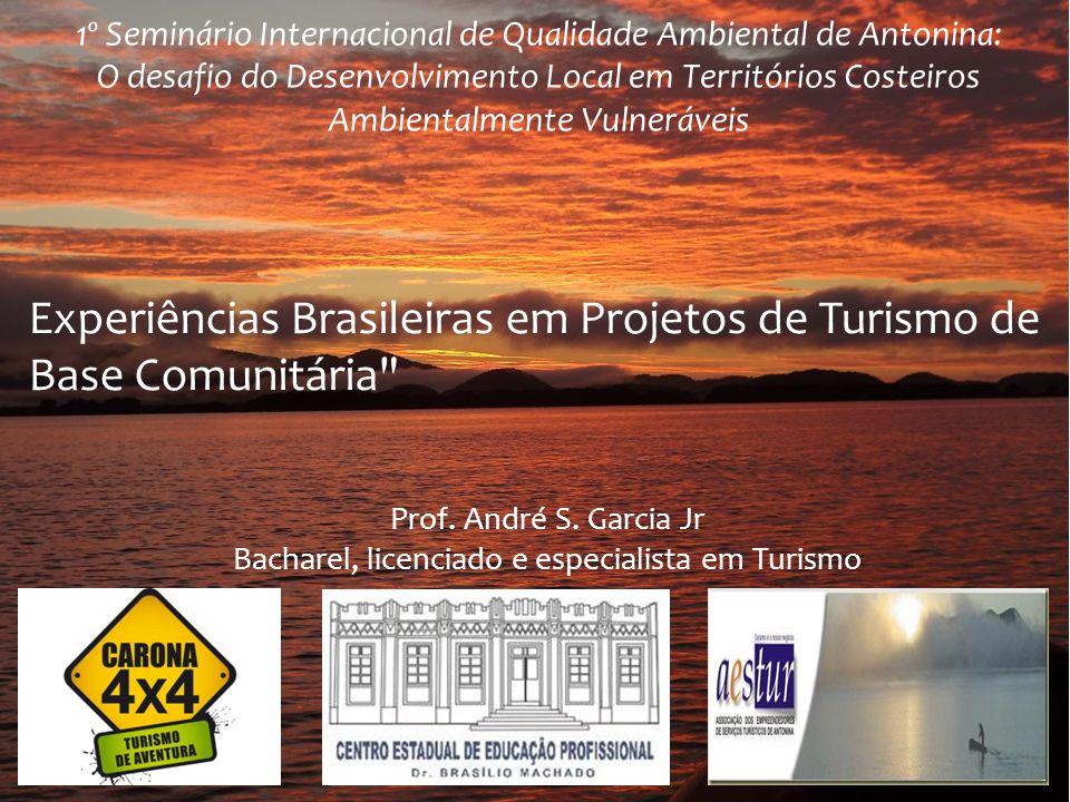1º Seminário Internacional de Qualidade Ambiental de Antonina: O desafio do Desenvolvimento Local em Territórios Costeiros Ambientalmente Vulneráveis
