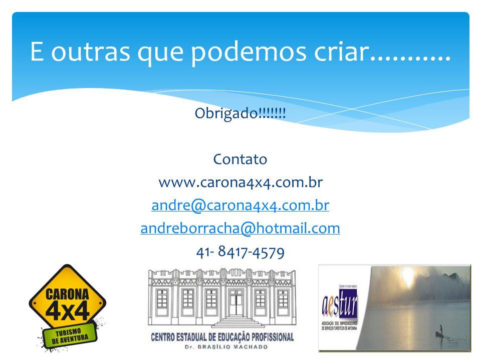 Obrigado!!!!!!! Contato www.carona4x4.com.br andre@carona4x4.com.br andreborracha@hotmail.com 41- 8417-4579 E outras que podemos criar...........