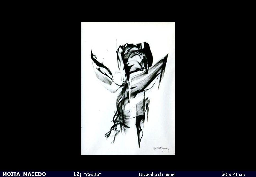 MOITA MACEDO 12) Cristo Desenho sb papel 30 x 21 cm