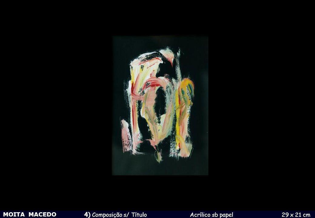 MOITA MACEDO 4) Composição s/ Título Acrílico sb papel 29 x 21 cm