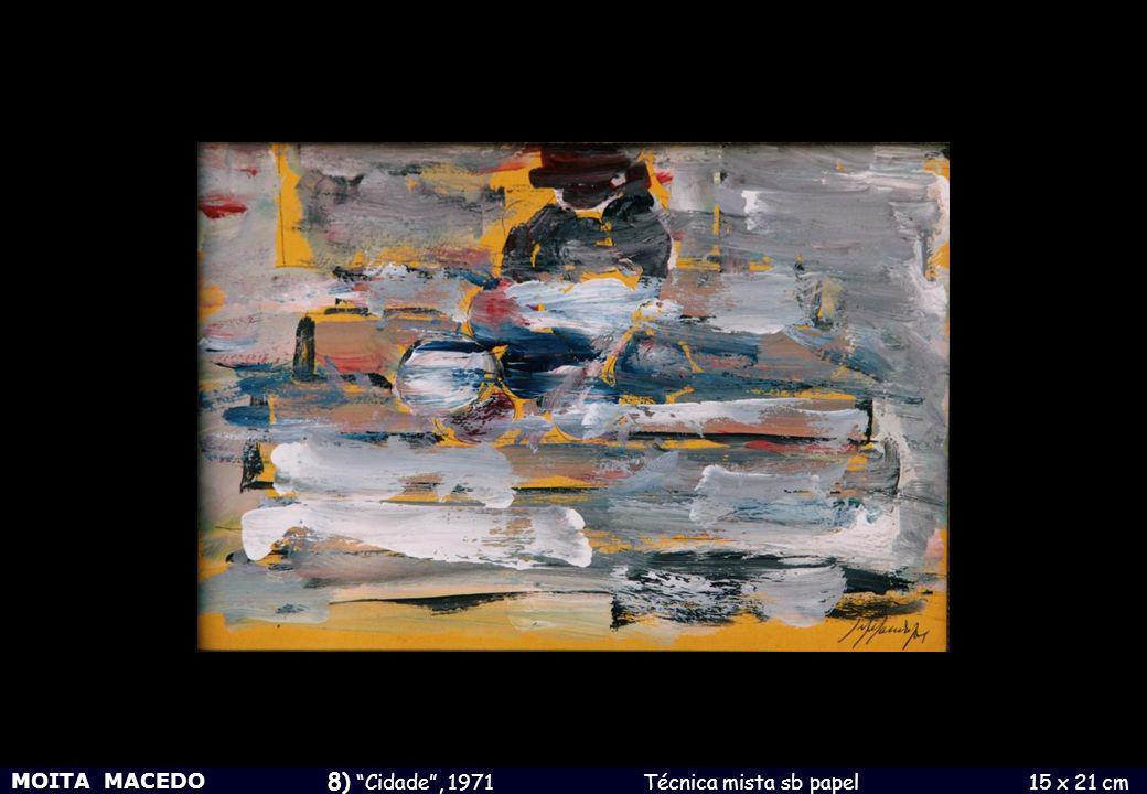MOITA MACEDO 9) Cidade , 1973 Técnica mista sb papel 27 x 18 cm