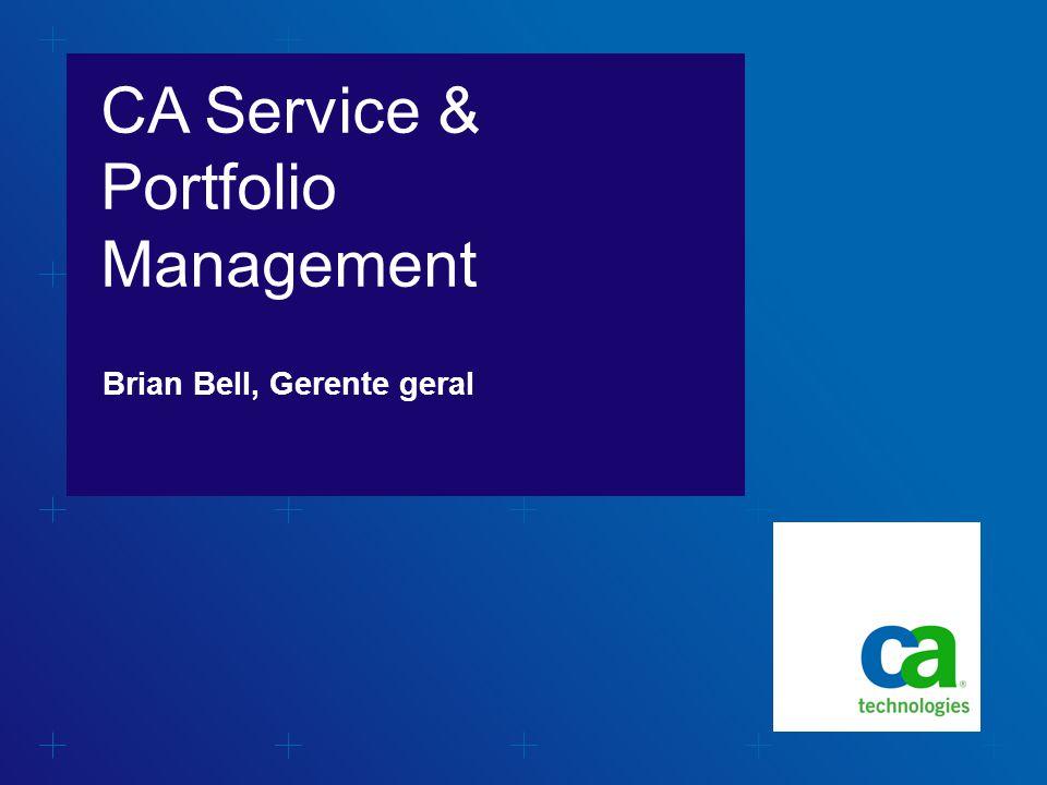 CA Service & Portfolio Management Brian Bell, Gerente geral