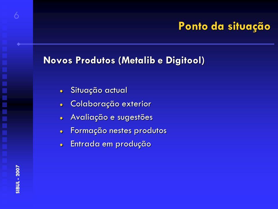 Caracterização do Catálogo Colectivo 17 SIBUL - 2007 Documentos na língua original/traduções