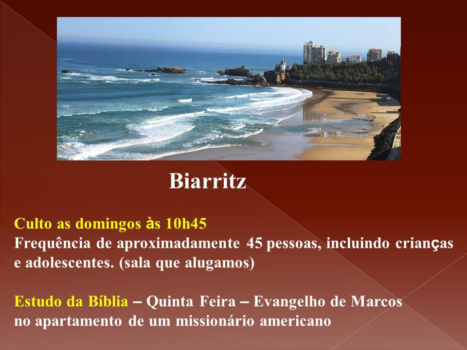 Biarritz Culto as domingos à s 10h45 Frequência de aproximadamente 45 pessoas, incluindo crian ç as e adolescentes. (sala que alugamos) Estudo da Bíbl
