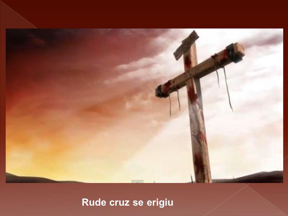 Rude cruz se erigiu