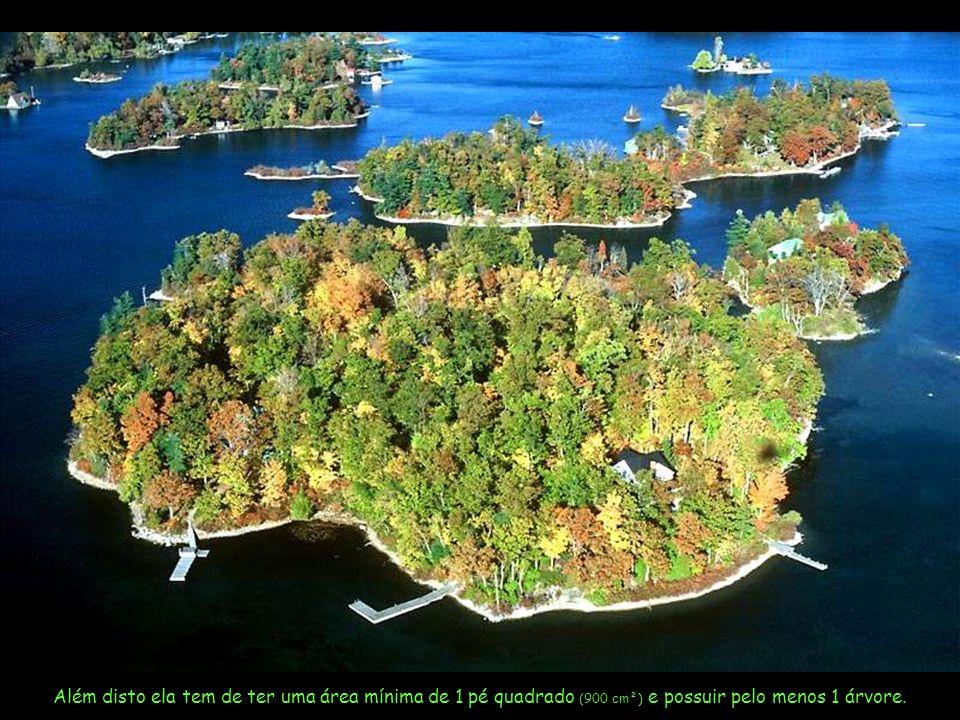 Para ser considerada ilha é preciso que a terra esteja acima do nível da água todos os dias do ano.