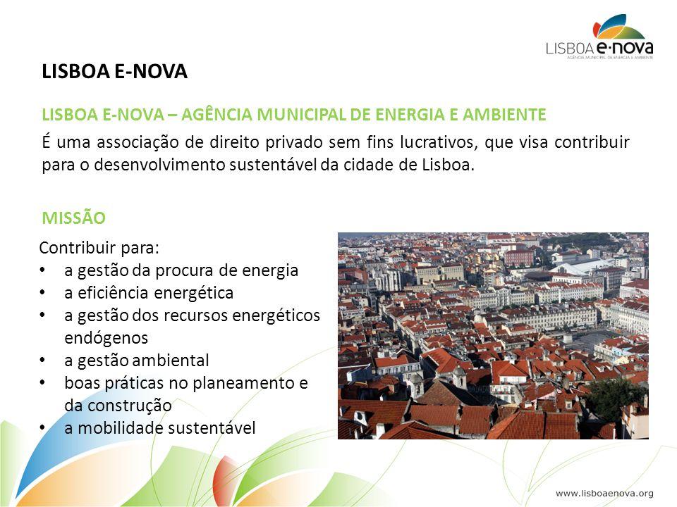 LISBOA E-NOVA É uma associação de direito privado sem fins lucrativos, que visa contribuir para o desenvolvimento sustentável da cidade de Lisboa. Con