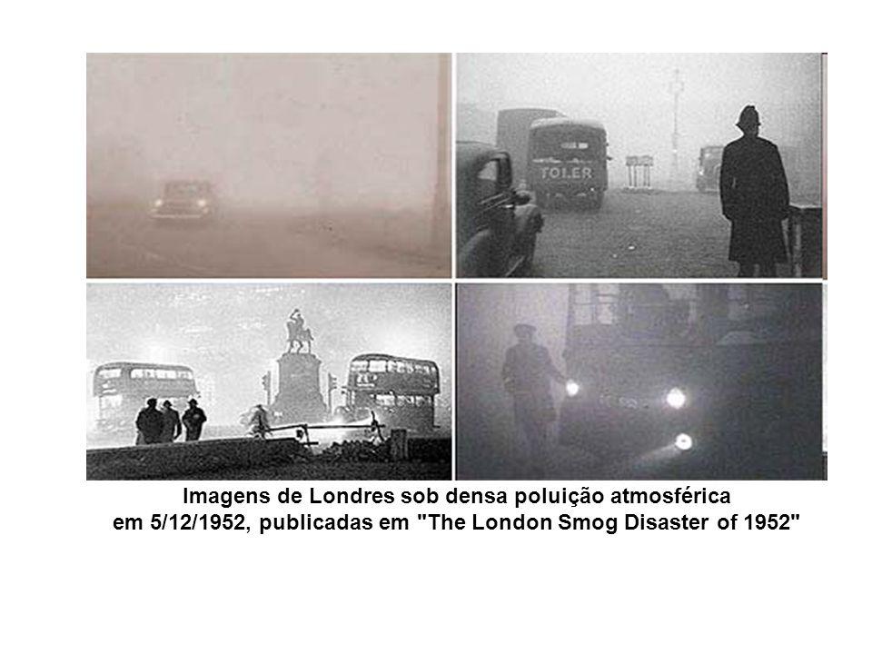 Imagens de Londres sob densa poluição atmosférica em 5/12/1952, publicadas em