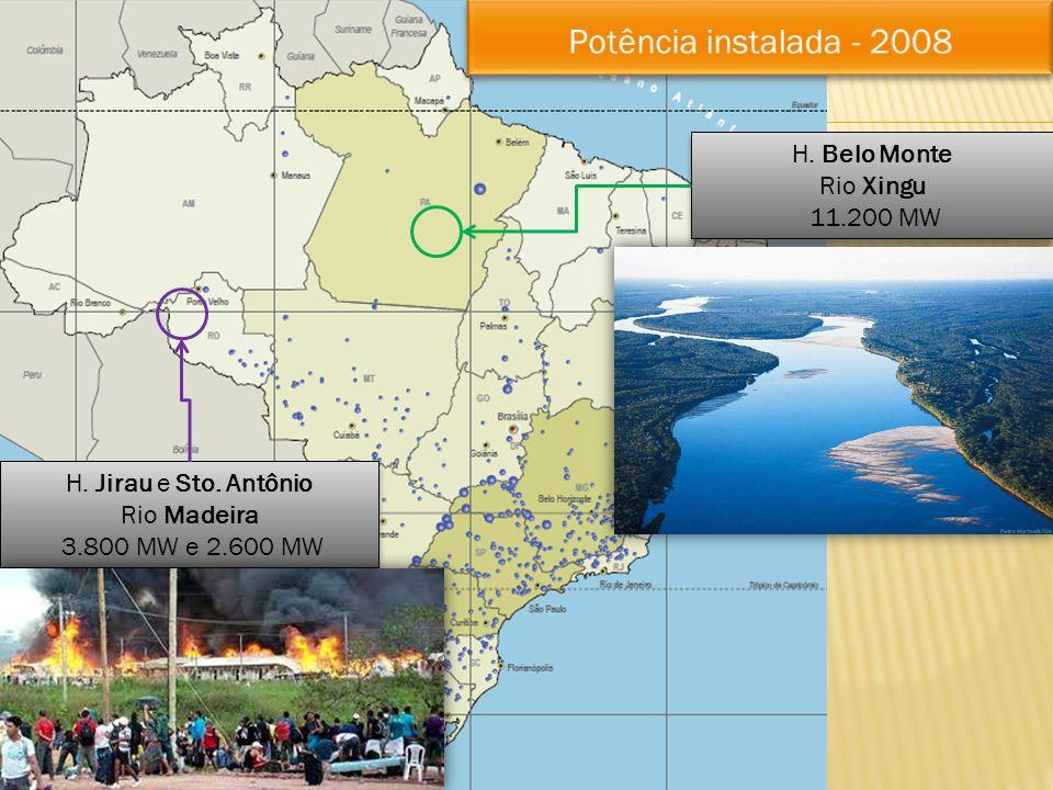 H. Jirau e Sto. Antônio Rio Madeira 3.800 MW e 2.600 MW (~6.400) H. Jirau e Sto. Antônio Rio Madeira 3.800 MW e 2.600 MW (~6.400) H. Belo Monte Rio Xi