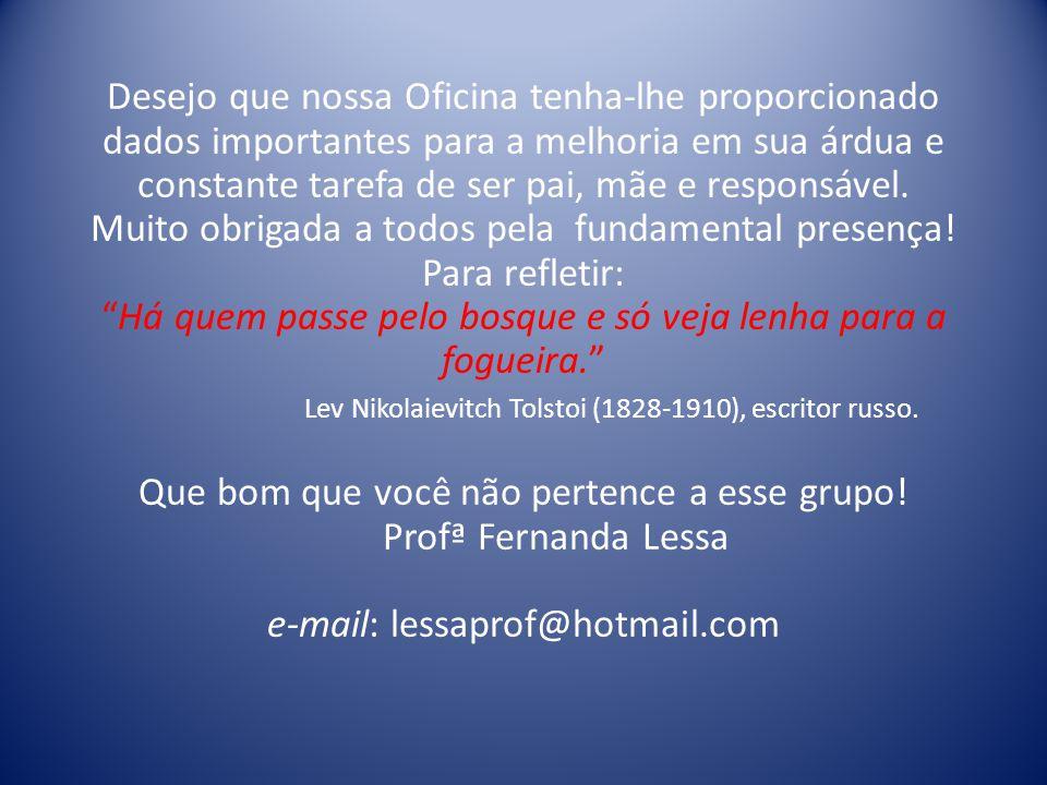 Textos e sites para consultar: http://www.pedagogiaaopedaletra.com.br/posts/importancia-do-meio-familiar-no- processo-de-aprendizagem-da-crianca/ http://www.junior.te.pt/servlets/Gerais?P=Pais&ID=155 Site para baixar a cartilha completa da Turma da Mônica http://educarparacrescer.abril.com.br/blog/isto-da-certo/2012/05/07/turma-da-monica- chega-ao-educar-para-crescer/ http://www.clicrbs.com.br/especial/rs/precisamosderespostas/19,1430,3900858,Por-que- e-importante-os-pais-participarem-da-vida-escolar-dos-seus-filhos.html http://educarparacrescer.abril.com.br/comportamento/importancia-reuniao-pais-mestres- 427311.shtml MORAN, José Manuel.