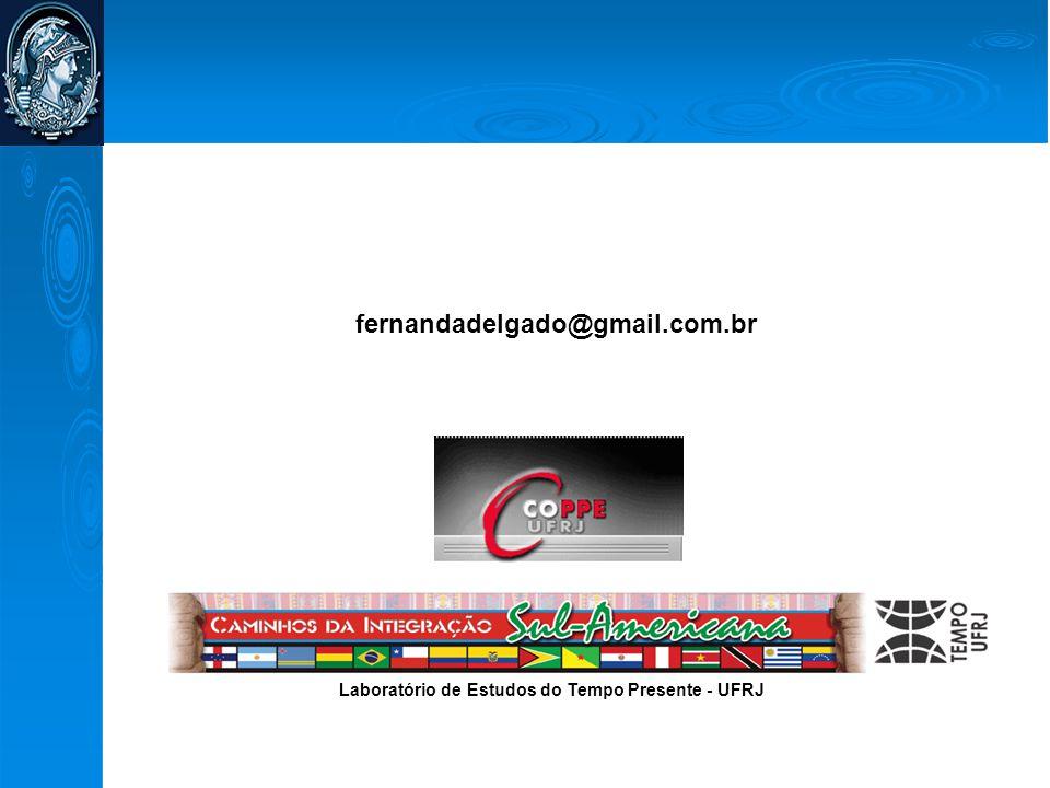 fernandadelgado@gmail.com.br Laboratório de Estudos do Tempo Presente - UFRJ