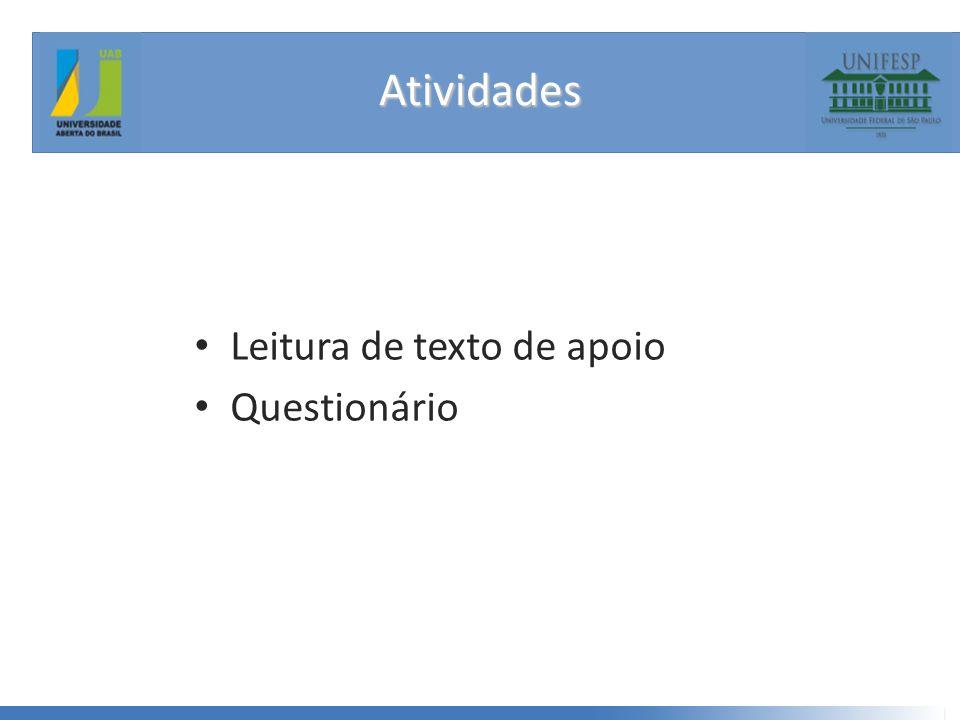 Atividades • Leitura de texto de apoio • Questionário