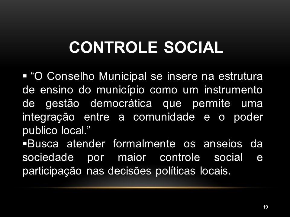"""CONTROLE SOCIAL  Nasce no contexto da Constituição de 1988;  """"Controle Democrático"""" visa participação da comunidade;  Conselho: ouvir e ser ouvido;"""