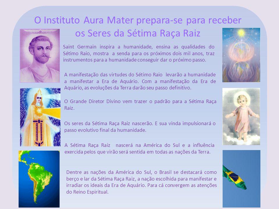 Dentre as nações da América do Sul, o Brasil se destacará como berço e lar da Sétima Raça Raiz, a nação escolhida para manifestar e irradiar os ideais