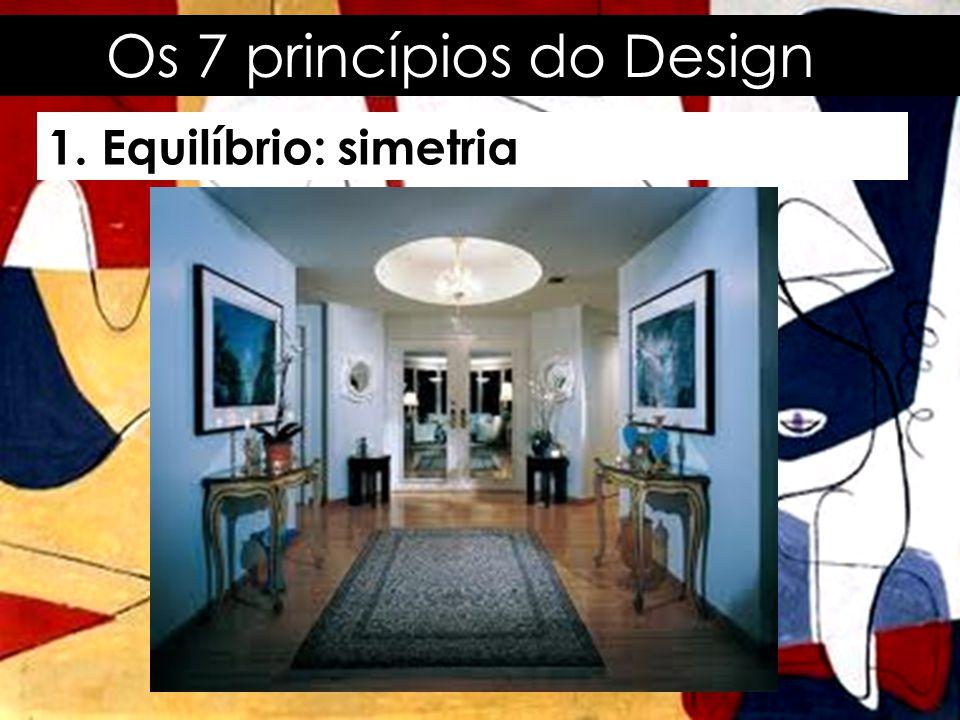 Os 7 princípios do Design 1. Equilíbrio: simetria