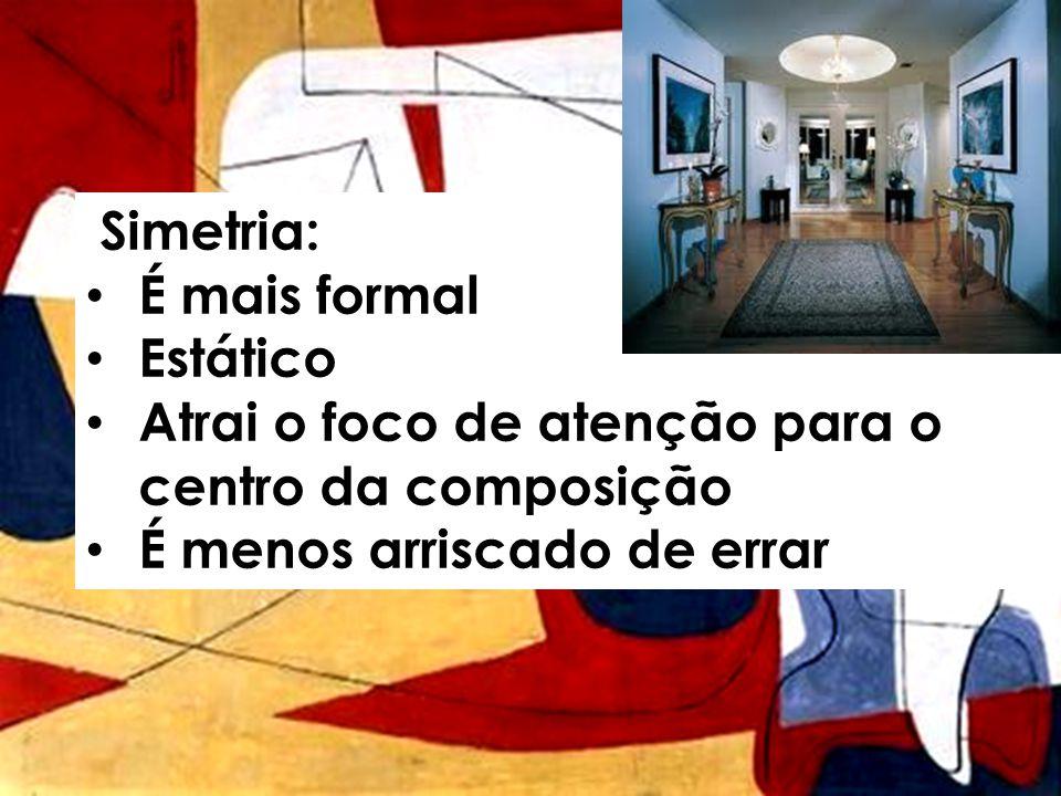 Simetria: • É mais formal • Estático • Atrai o foco de atenção para o centro da composição • É menos arriscado de errar