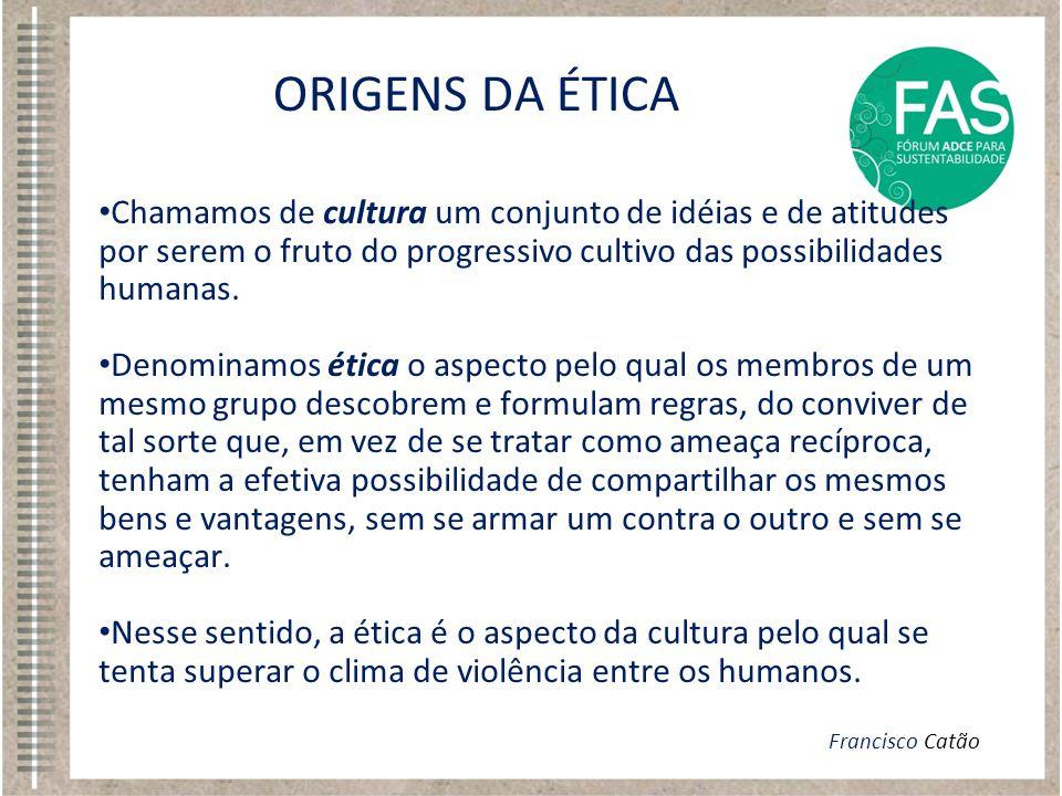 • Chamamos de cultura um conjunto de idéias e de atitudes por serem o fruto do progressivo cultivo das possibilidades humanas. • Denominamos ética o a