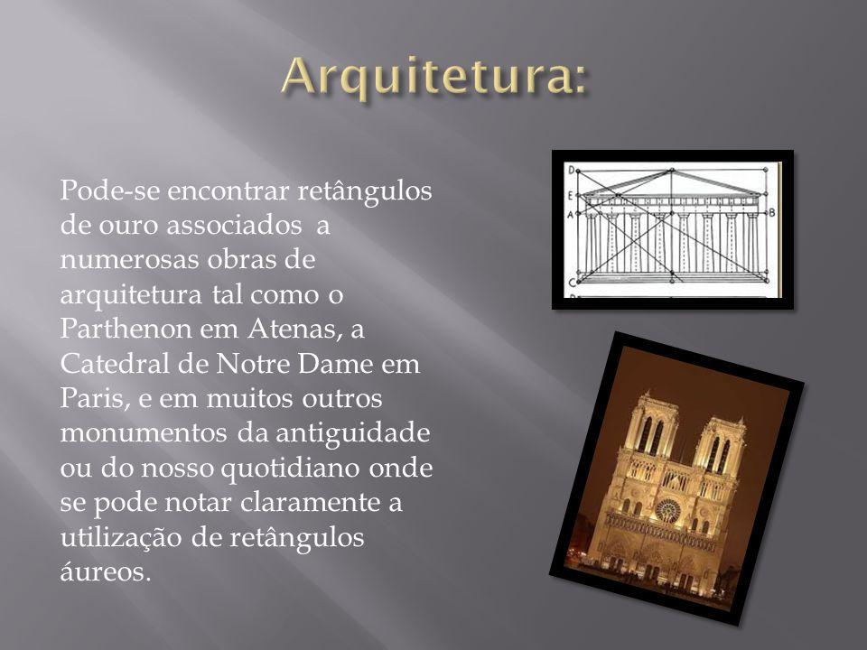 Pode-se encontrar retângulos de ouro associados a numerosas obras de arquitetura tal como o Parthenon em Atenas, a Catedral de Notre Dame em Paris, e